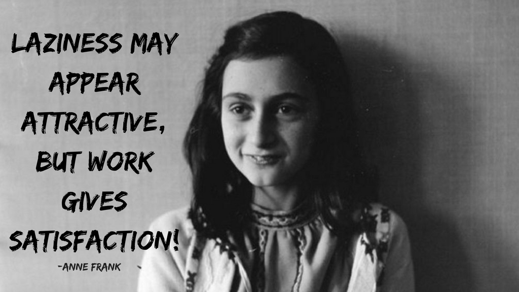 Anne Frank- Best Quotes